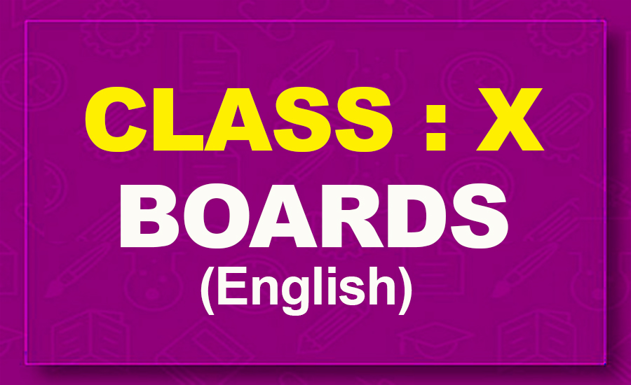 10th English : Boards