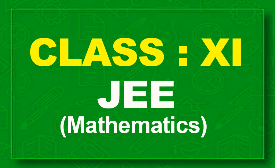 11th Mathematics : JEE