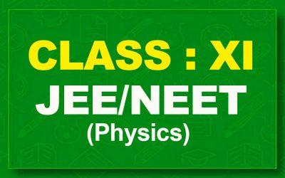 11th Physics : JEE/NEET