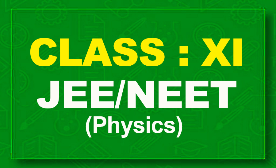 11th Physics : JEE/NEET