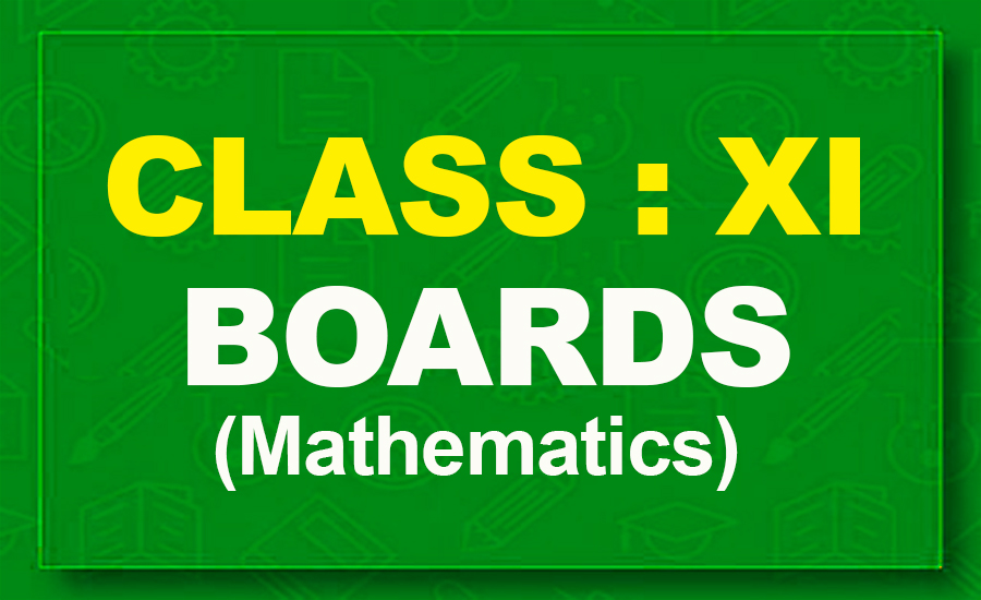 11th Mathematics : Boards