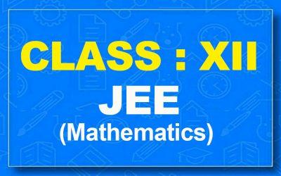 12th Mathematics : JEE (2021-22)