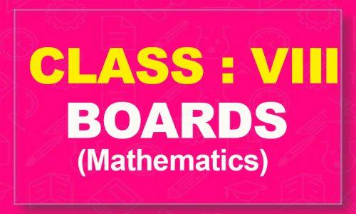 8th Mathematics : Boards (2021-22)
