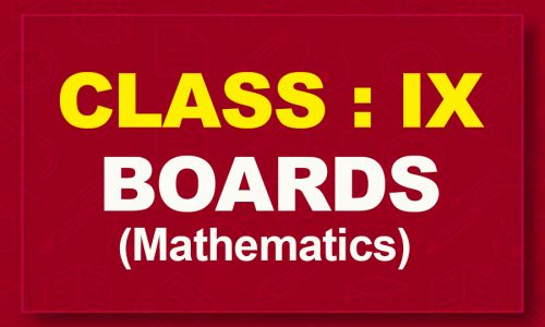 9th Mathematics : Boards (2021-22)