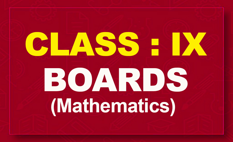 9th Mathematics : Boards