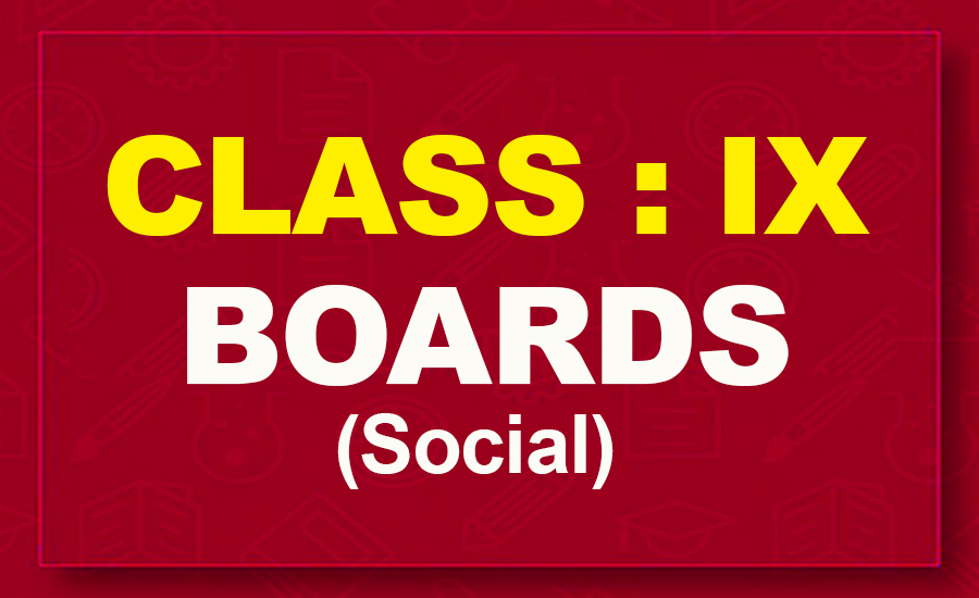 9th Social : Boards (2021-22)